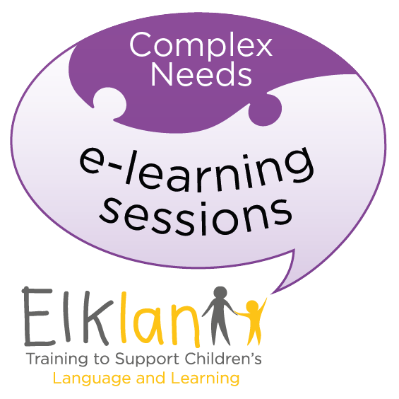 Complex Needs e-learning Sessions